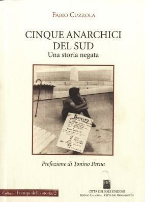 Cinque anarchici del Sud
