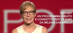 Report. Un programma ideato e condotto per 20 anni da Milena Gabanelli.
