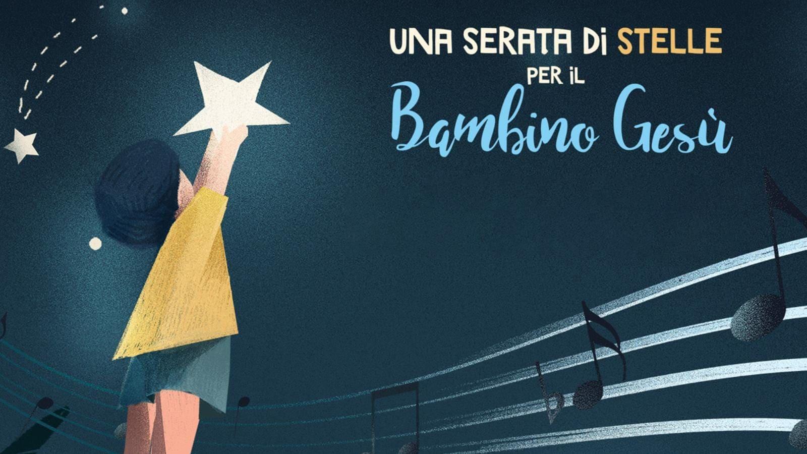 Rai 1 Una serata di stelle per il Bambino Gesù